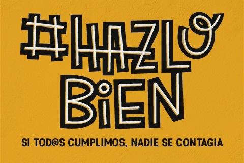 """COVID-19 513 / EL AYUNTAMIENTO LANZA UNA NUEVA CAMPAÑA DE CONCIENCIACIÓN CON EL LEMA """"HAZLO BIEN"""" PARA INSISTIR EN LAS MEDIDAS DE PREVENCIÓN CONTRA LA COVID-19"""