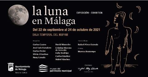 """LA SALA TEMPORAL DEL MUPAM ACOGE LA EXPOSICIÓN COLECTIVA DE FOTOGRAFIA """"LA LUNA EN MÁLAGA"""", CON TEXTOS Y DIBUJOS DE PÉREZ ESTRADA Y PINTURAS DE MARCOS BONTEMPO"""