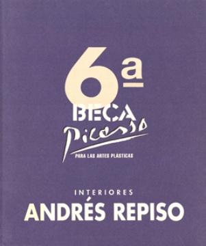 6ª BECA PICASSO PARA LAS ARTESPLÁSTICAS (ANDRES REPISO. INTERIORES)