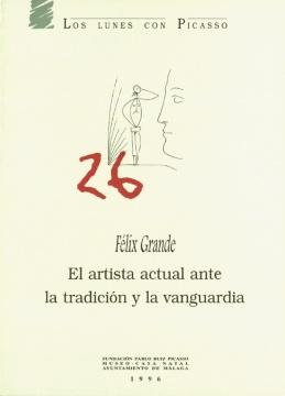 EL ARTISTA ACTUAL ANTE LA TRADICIÓN Y LA VANGUARDIA