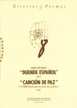 DUENDE ESPAÑOL, 1944, CANCIÓN DE PAZ (A PABLO PICASSO, QUE ME ENVIÓ UNA PALOMA: 1953)