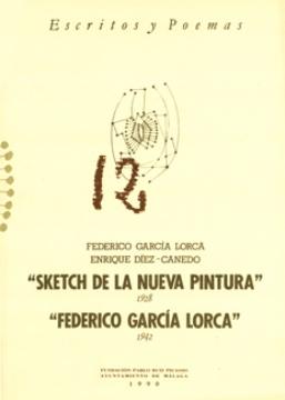 FEDERICO G.L. «SKETCH DE LA NUEVA PINTURA» 1928 / ENRIQUE D.C. «FEDERICO GARCÍA LORCA» 1942