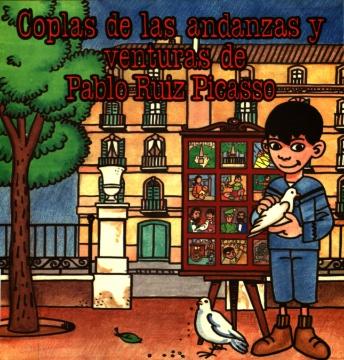 COPLAS DE LAS ANDANZAS Y VENTURAS DE PABLO RUIZ PICASSO