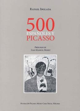 500 ESPAÑOLES Y PICASSO