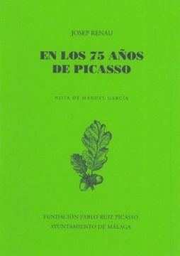 EN LOS 75 AÑOS DE PICASSO