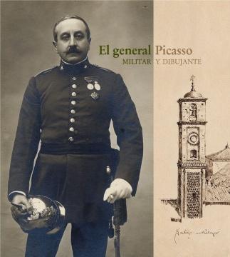 EL GENERAL PICASSO. MILITAR Y DIBUJANTE