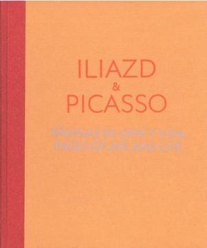 Iliazd & Picasso: páginas de arte y vida = pages of art and life